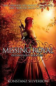 Missing Royal (Finding Gold) (Volume 1)