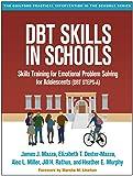 DBT Skills in Schools: Skills Training for