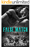 False Match: An Enemies to Lovers Romance (Coded for Love Book 2)