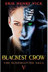 Blackest Crow: A Horror Novel (The Bloodletter Saga Book 5) Kindle Edition