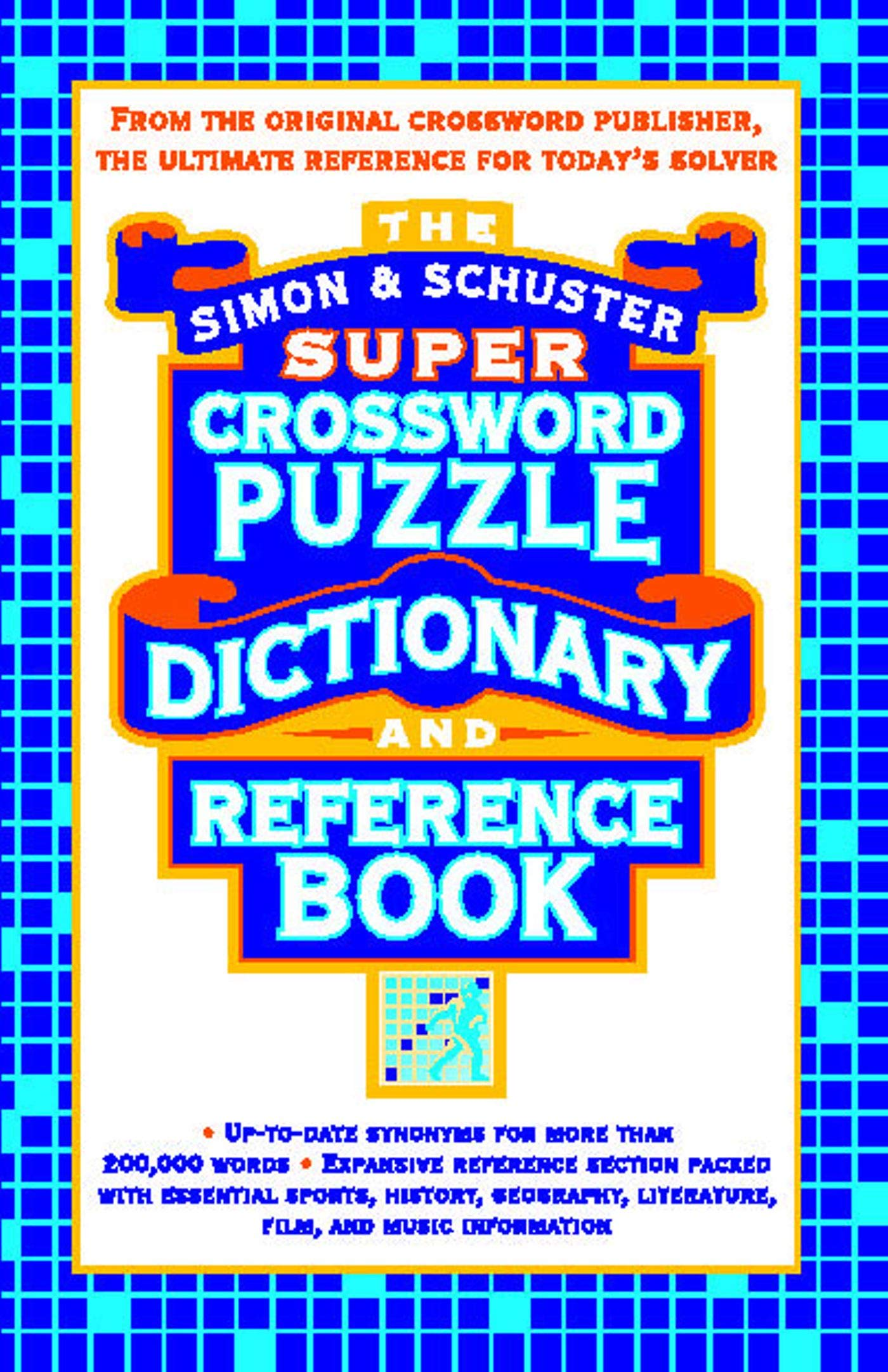 Simon & Schuster Super Crossword Puzzle Dictionary And Reference ...
