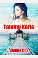 Taming Karla: A Steamy Romance (The Harper Twins Book 2) Kindle Edition
