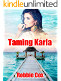 Taming Karla: A Contemporary Romance (The Harper Twins Book 2)