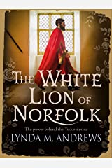 The White Lion of Norfolk Kindle Edition