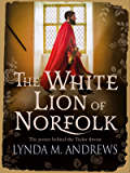 The White Lion of Norfolk