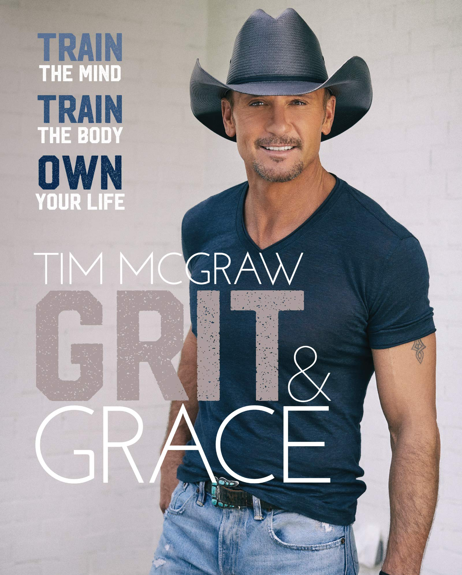 Grit & Grace: Train the Mind, Train the Body, Own Your Life by Harper Wave