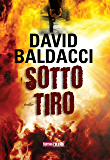 Sotto tiro (Timecrime Narrativa)