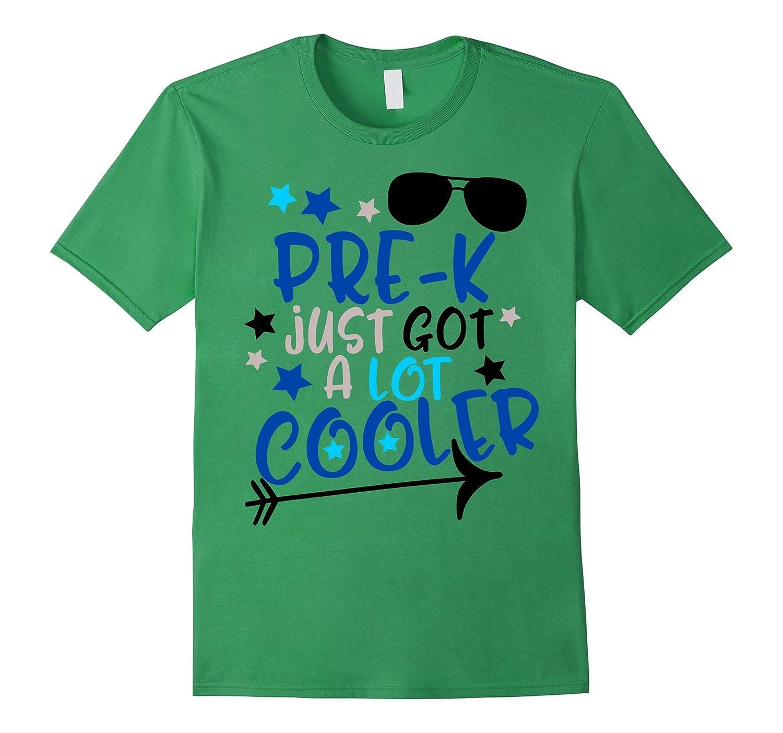 First Day of School Shirt Kids Pre-K Just Got A Lot Cooler-BN