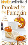 Punked by the Pumpkin (Sweet Home Mystery Series Book 4)