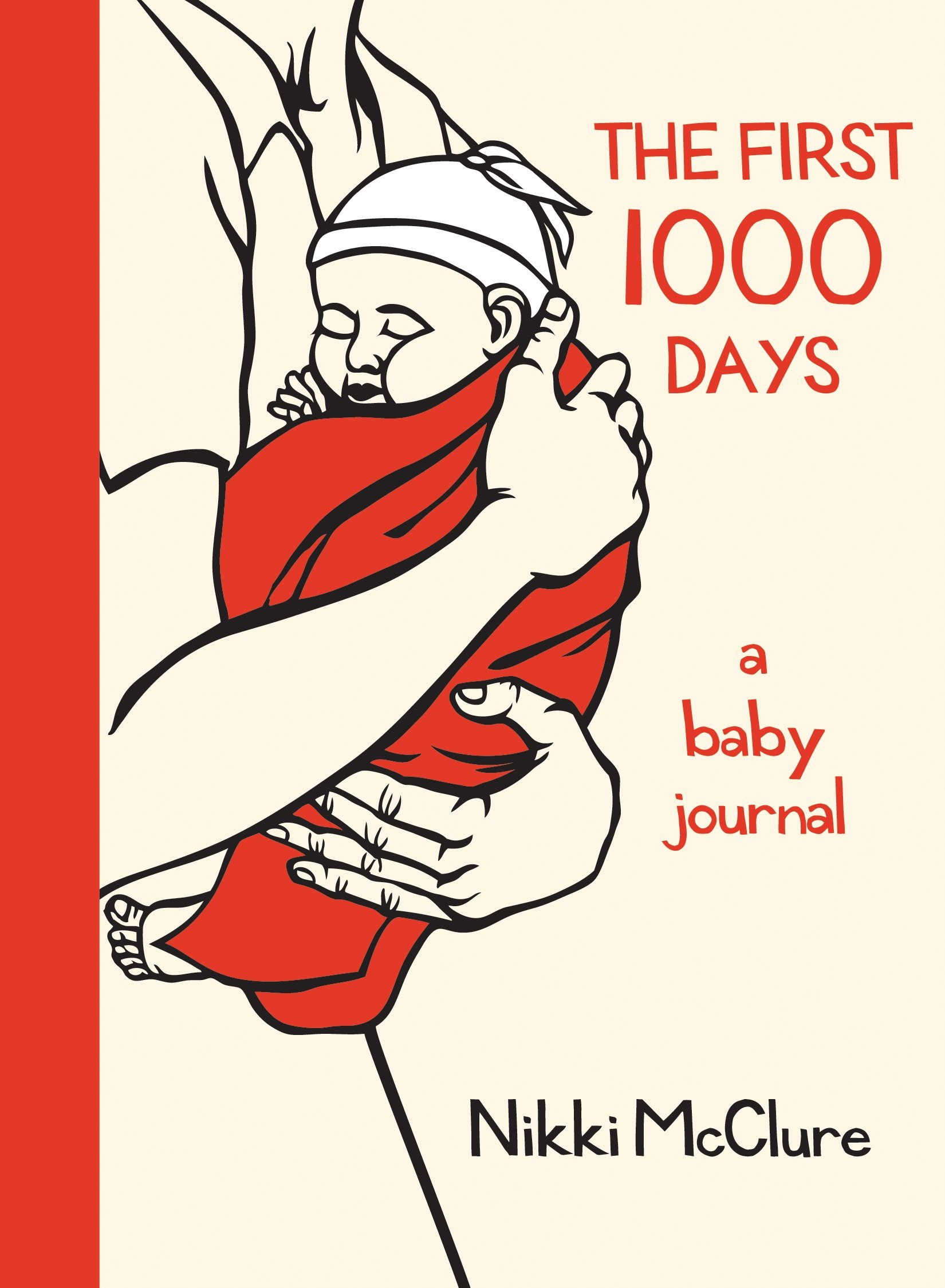The first 1000 days a baby journal nikki mcclure 9781570615085 the first 1000 days a baby journal nikki mcclure 9781570615085 amazon books fandeluxe Gallery