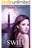 Swift (Swift Series Book 1)