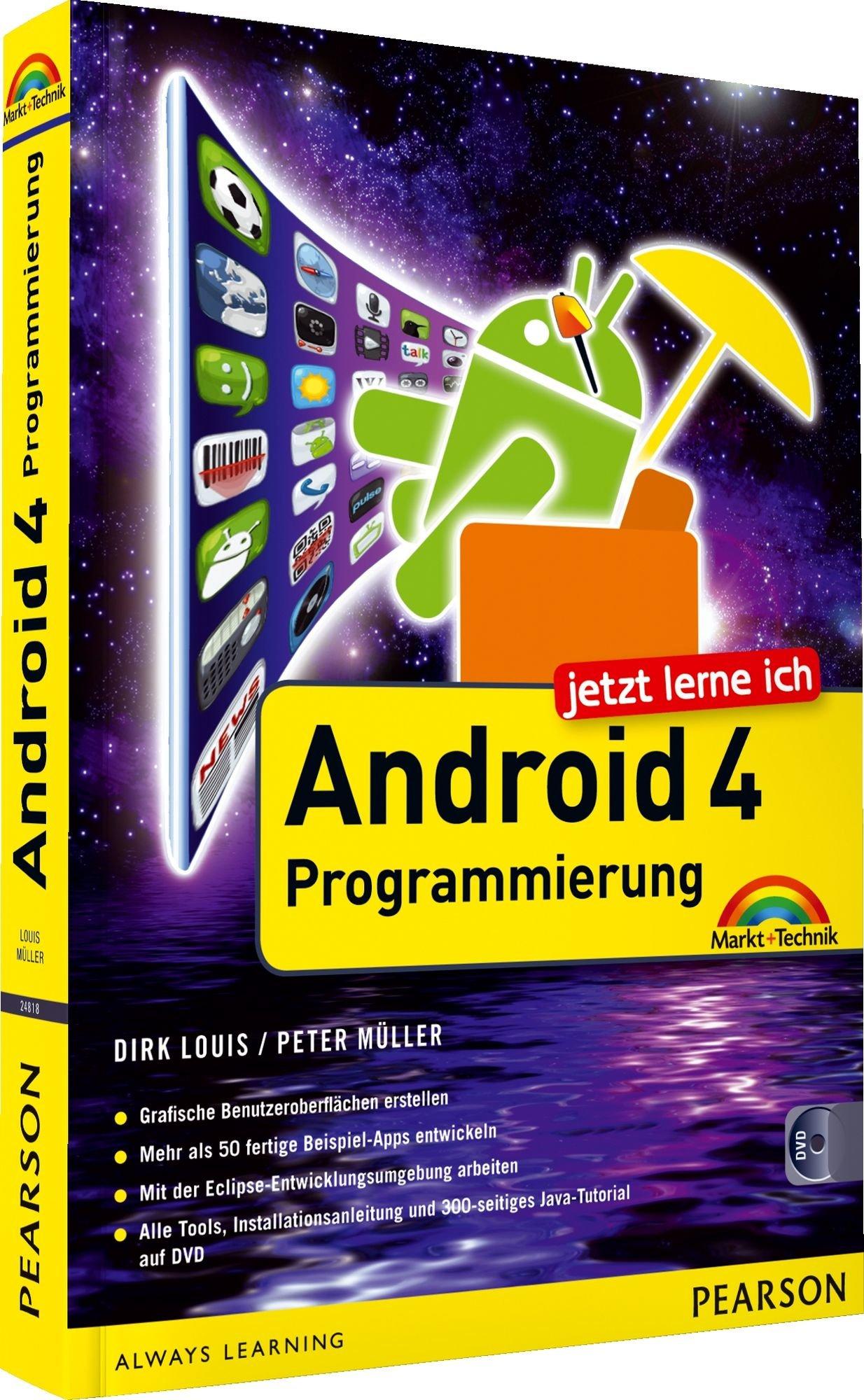 Jetzt lerne ich Android 4-Programmierung: Der schnelle Einstieg in ...