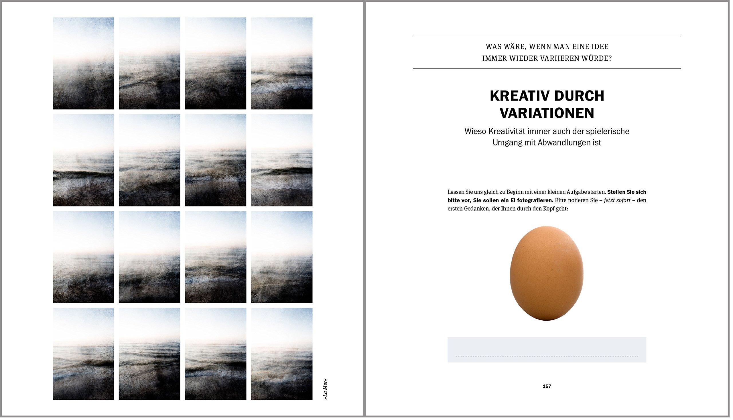 Der kreative Fotograf: Neue Impulse für außergewöhnliche Bilder ...