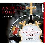 Der Prinzessinnenmörder, 6 CDs (TARGET - mitten ins Ohr)