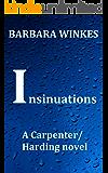 Insinuations: A Lesbian Detective Novel (Carpenter/Harding Series Book 2)