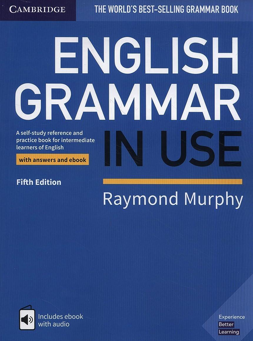コンテンポラリー胴体繊毛English Grammar in Use Book with Answers and Interactive eBook: Self-Study Reference and Practice Book for Intermediate Learners of English