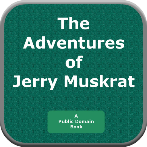 The Adventures of Jerry Muskrat PDF