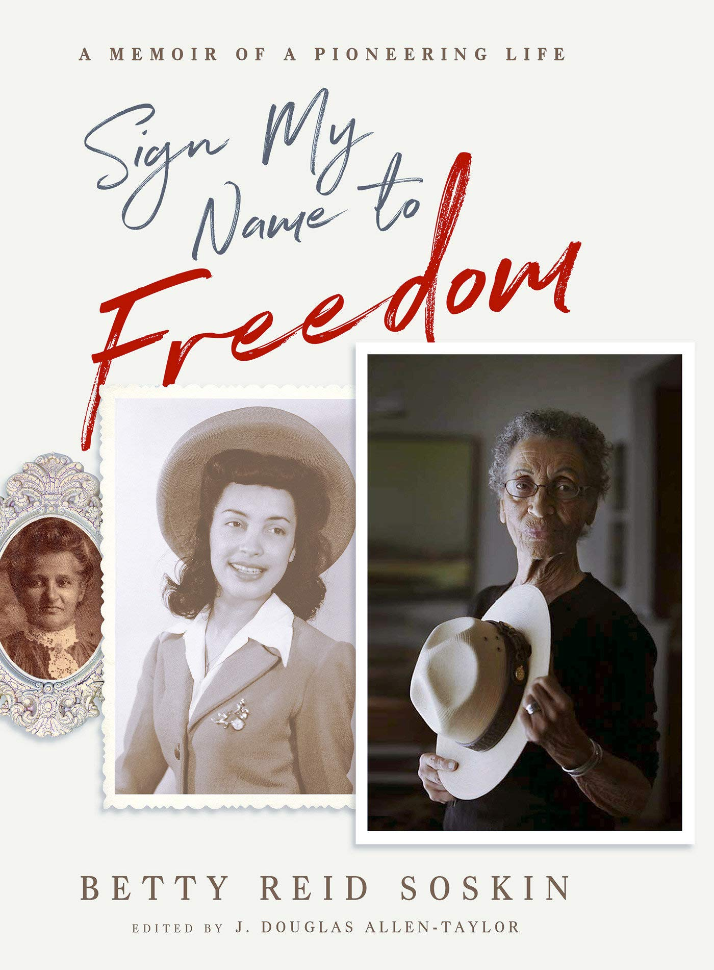Sign My Name to Freedom: A Memoir of a Pioneering Life PDF
