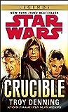 Crucible: Star Wars Legends (Star Wars - Legends)