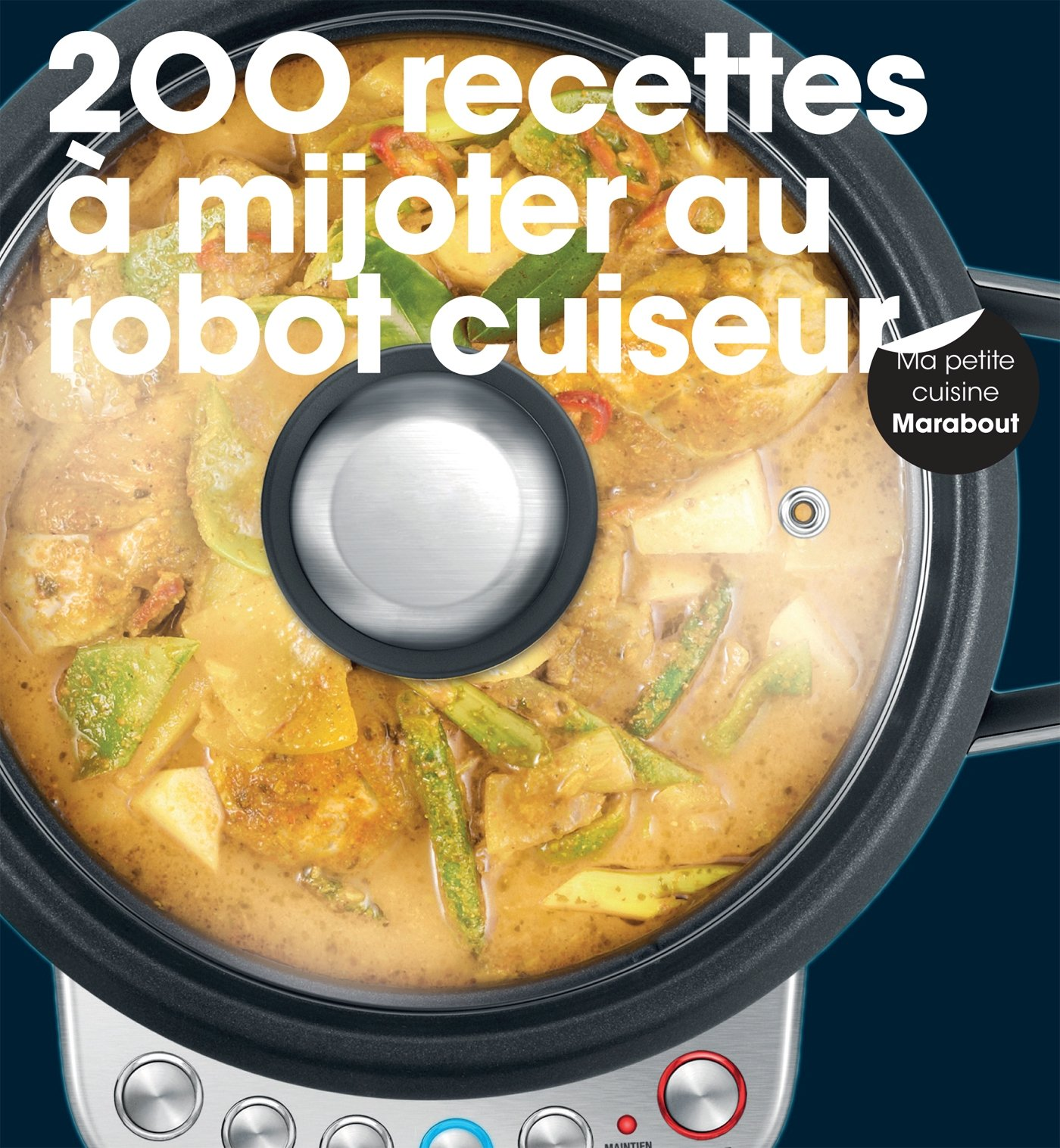 Recettes inratables au robot cuiseur - Robot pour faire soupe ...