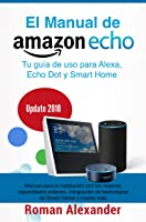 Manual De Amazon Echo: Tu Guía De Uso Para Alexa