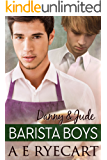 Danny & Jude (Barista Boys Contemporary Gay Romance Book 1) (English Edition)