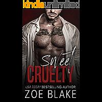 Sweet Cruelty: A Dark Mafia Romance (Ruthless Obsession Book 1)