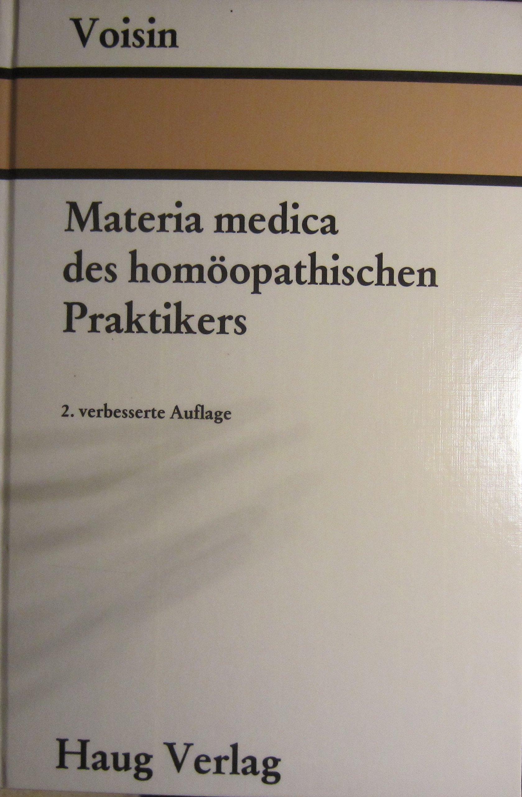 Materia medica des homöopathischen Praktikers