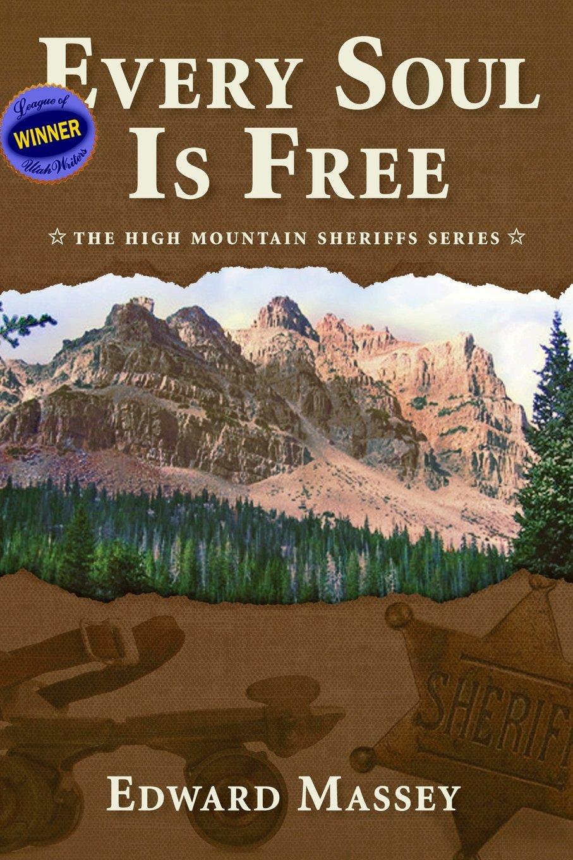 Every Soul Is Free (The High Mountain Sheriffs Series) pdf epub