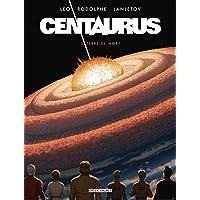 Centaurus 05: Terre de mort
