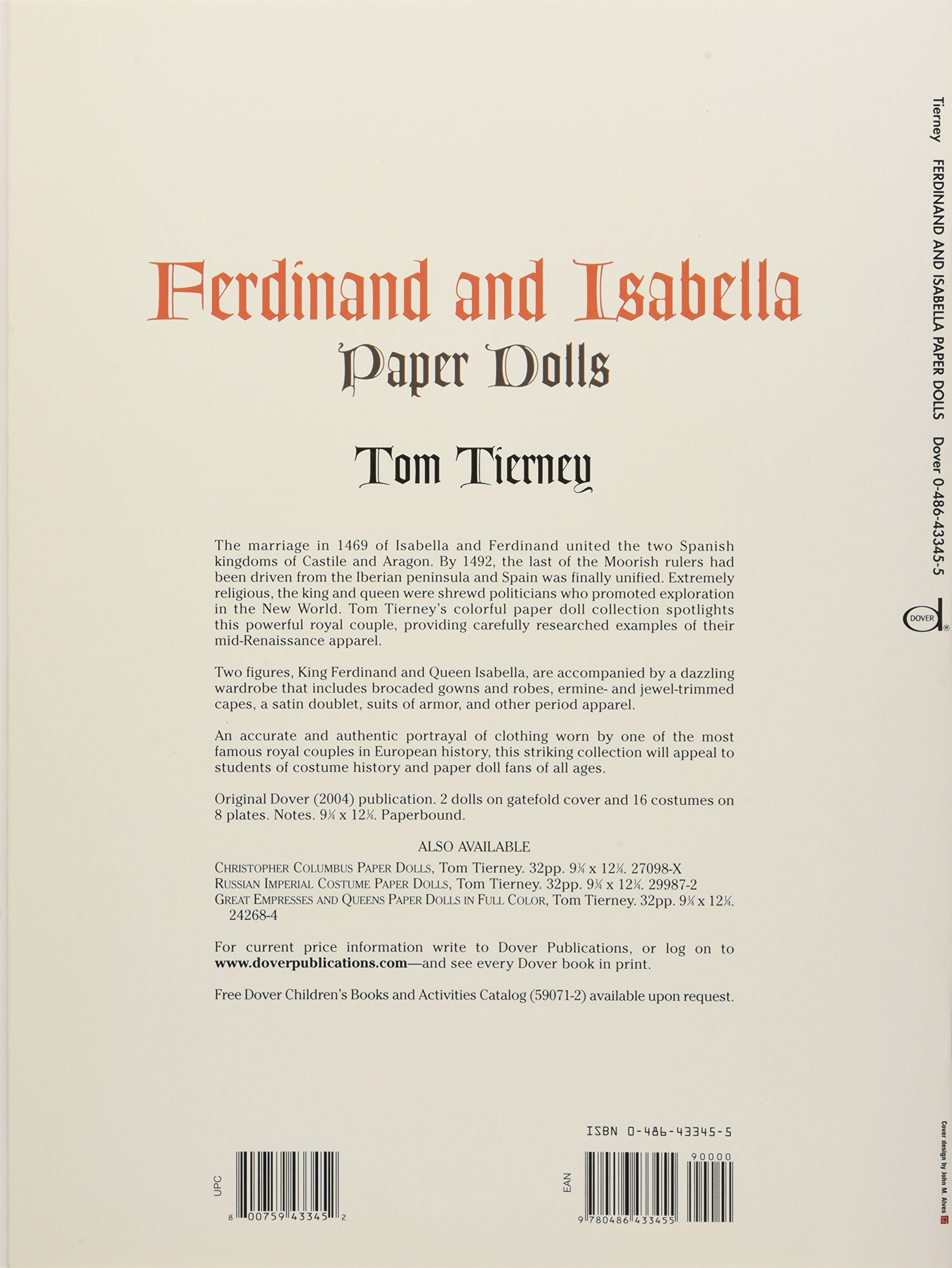 Tom tierney colonial fashions paper dolls - Ferdinand And Isabella Paper Dolls Dover Royal Paper Dolls Tom Tierney 9780486433455 Amazon Com Books