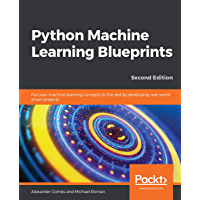 Python Machine Learning Blueprints: Put your machine learning concepts to the test by developing real-world smart projects, 2nd Edition