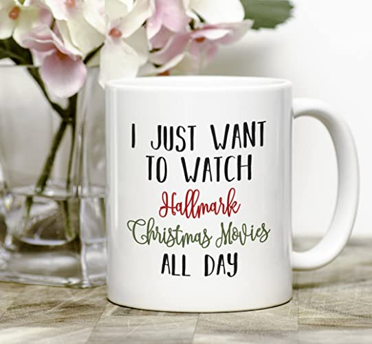 Amazon.com: I Just Want To Watch Hallmark Christmas Movies All Day ...