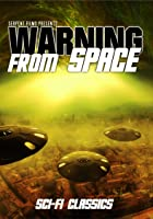 Warning From Space: Classic Sci-Fi