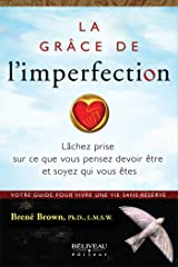 La grâce de l'imperfection (French Edition) Kindle Edition