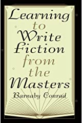 Learning to Write Fiction from the Masters Paperback