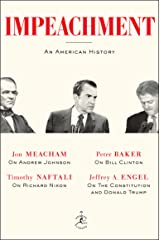 Impeachment: An American History Kindle Edition