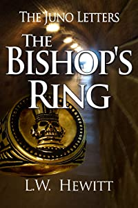 The Bishop's Ring (The Juno Letters Book 8)