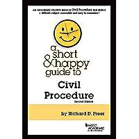 A Short & Happy Guide to Civil Procedure (Short & Happy Guides)