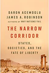 The Narrow Corridor: States, Societies, and the Fate of Liberty Hardcover