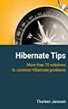 Hibernate Tips: More than 70 solutions to common Hibernate problems (English Edition)