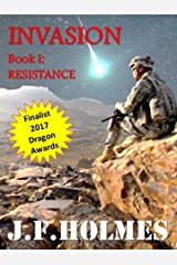 Invasion: Book I: Resistance (The Invy War 1) Kindle Edition