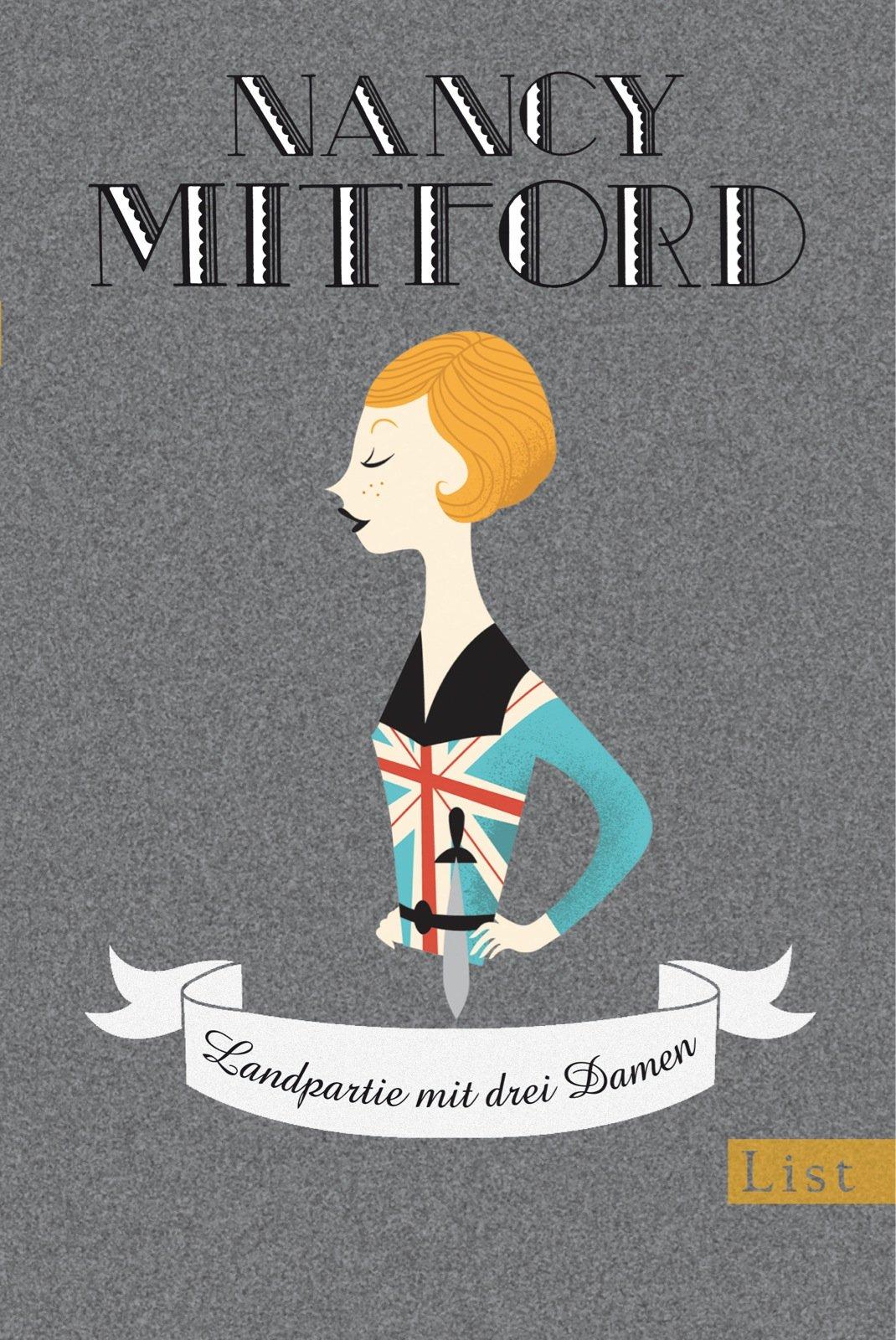 Landpartie mit drei Damen (Nancy Mitford - Meisterwerke neu aufgelegt, Band 1)