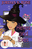 Hexes and Exes: Magic and Mayhem Universe (Spaghetti Romances Book 3)