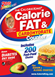 The CalorieKing Calorie, Fat & Carbohydrate Counter 2015