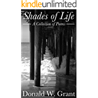 Shades of Life: A Collection of Poems