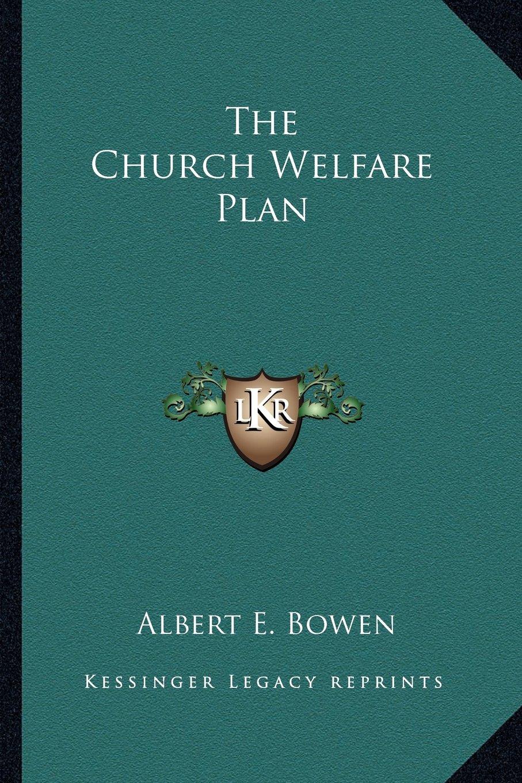 Read Online The Church Welfare Plan pdf
