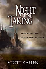 Night Of The Taking (The Fractured Tapestry) Kindle Edition