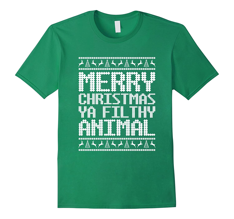 Merry Christmas Ya Filthy Animal Funny T-Shirt-Art