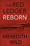 Reborn: The Red Ledger: Parts 1,2 & 3 (Volume 1)